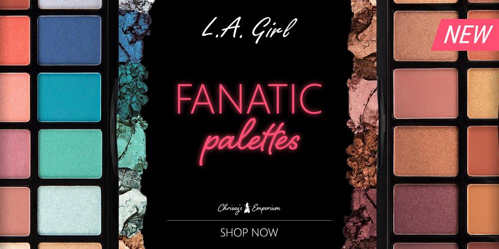 L.A. Girl Fanatic Palettes